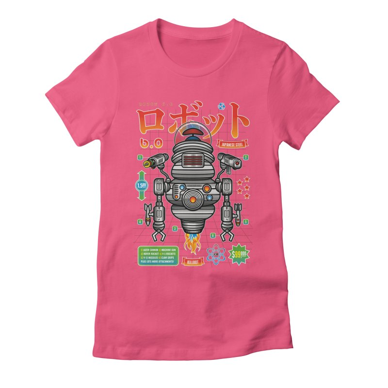Robot 6.0 - Killbot Edition Women's Fitted T-Shirt by heavyhand's Artist Shop
