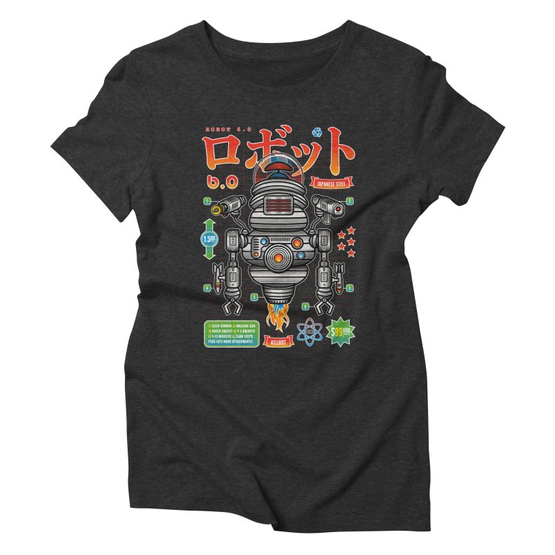 Robot 6.0 - Killbot Edition Women's Triblend T-Shirt by heavyhand's Artist Shop