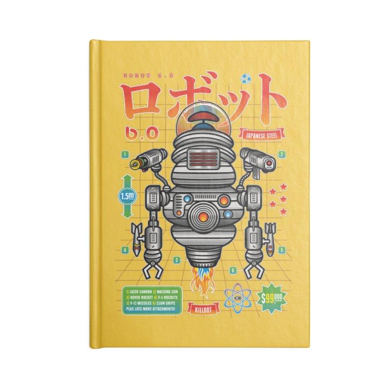 Robot 6.0 - Killbot Edition Accessories Notebook by heavyhand's Artist Shop