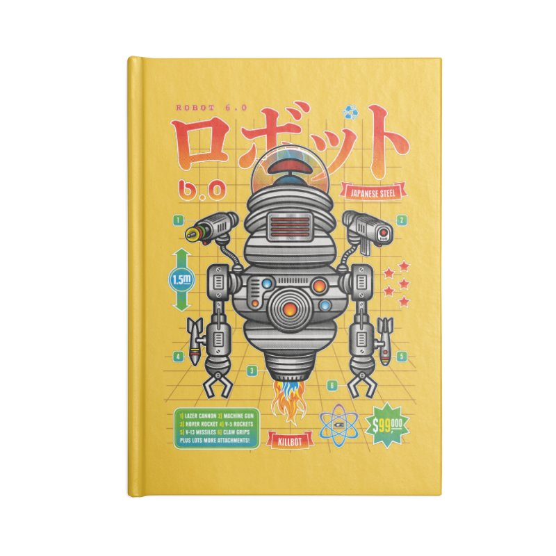 Robot 6.0 - Killbot Edition Accessories Lined Journal Notebook by heavyhand's Artist Shop
