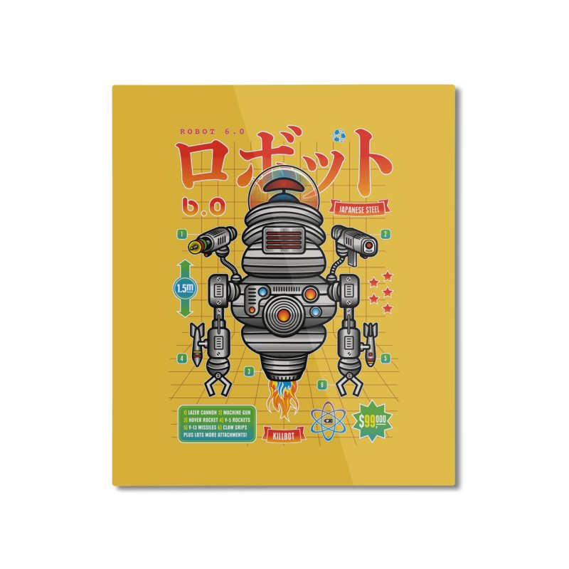 Robot 6.0 - Killbot Edition Home Mounted Aluminum Print by heavyhand's Artist Shop