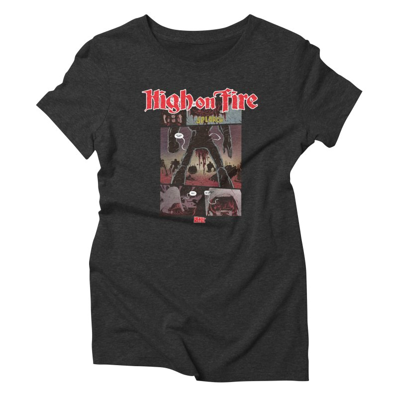 HIGH ON FIRE Heavy Metal 295 70 Women's Triblend T-Shirt by Heavy Metal Magazine