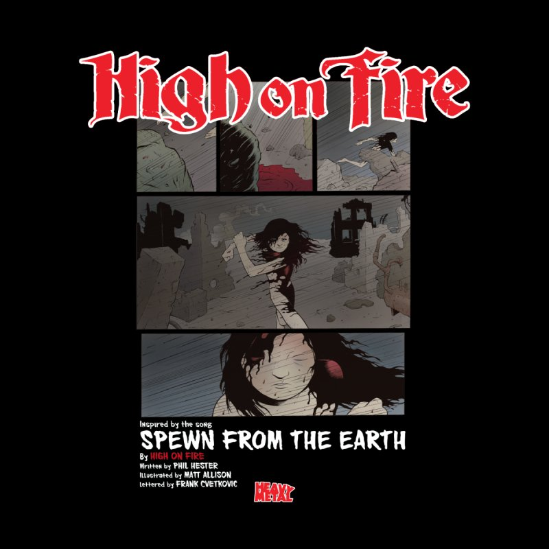 HIGH ON FIRE Heavy Metal 295 73 by Heavy Metal Magazine