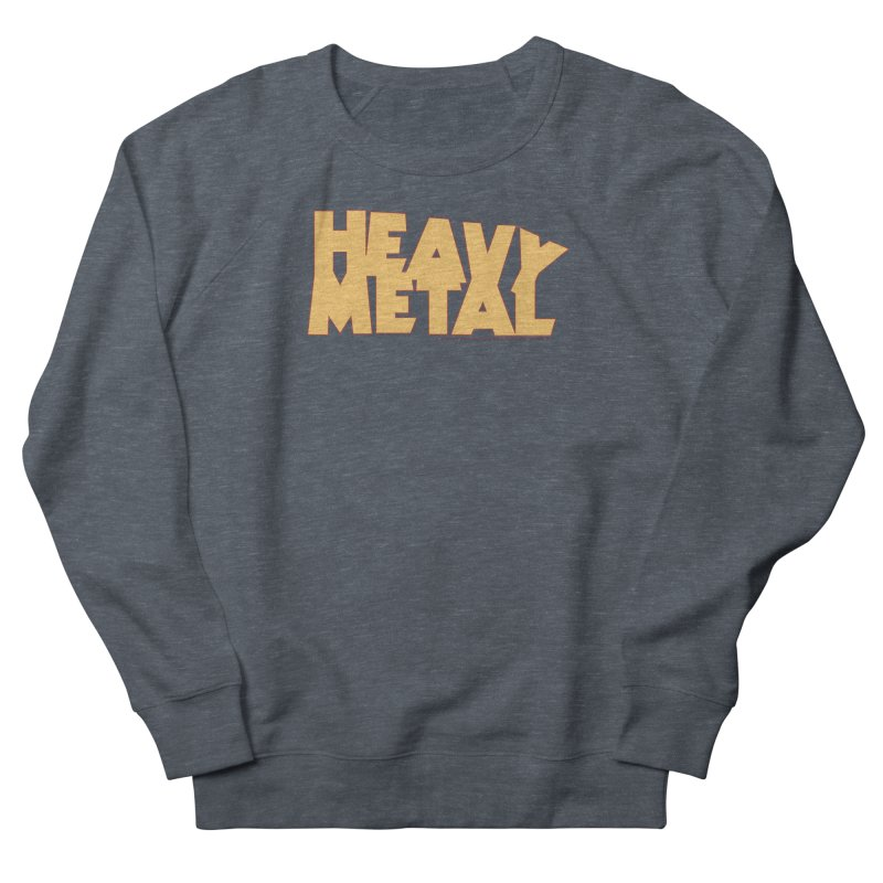 Heavy Metal Women's Sweatshirt by Heavy Metal Magazine