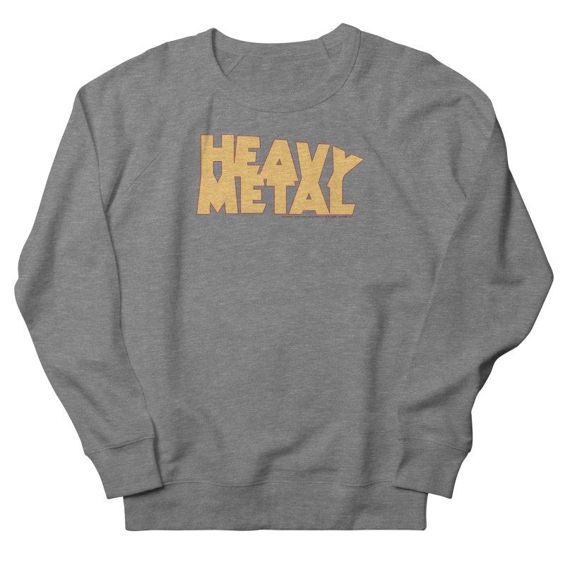 Heavy Metal! Women's French Terry Sweatshirt by Heavy Metal Magazine