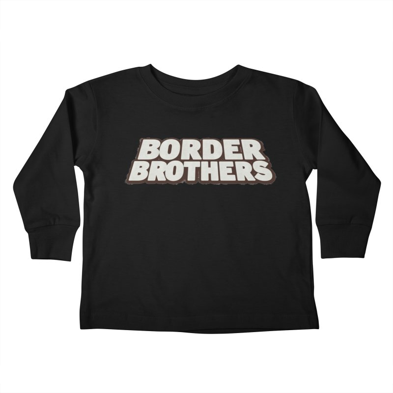 Border Brothers T-Shirt Kids Toddler Longsleeve T-Shirt by The Official Hectic Films Shop