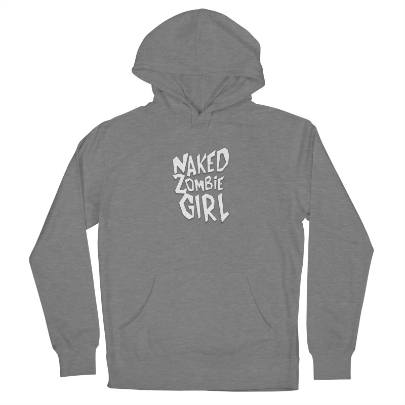 (Official) Naked Zombie Girl Logo - T-Shirt Women's Pullover Hoody by The Official Hectic Films Shop