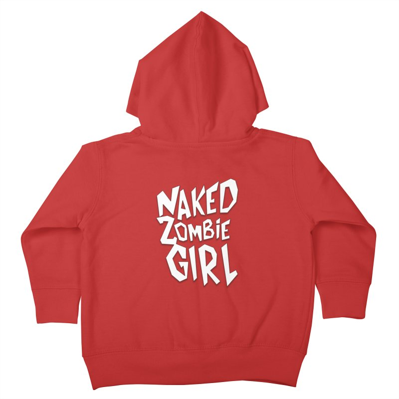 (Official) Naked Zombie Girl Logo - T-Shirt Kids Toddler Zip-Up Hoody by The Official Hectic Films Shop