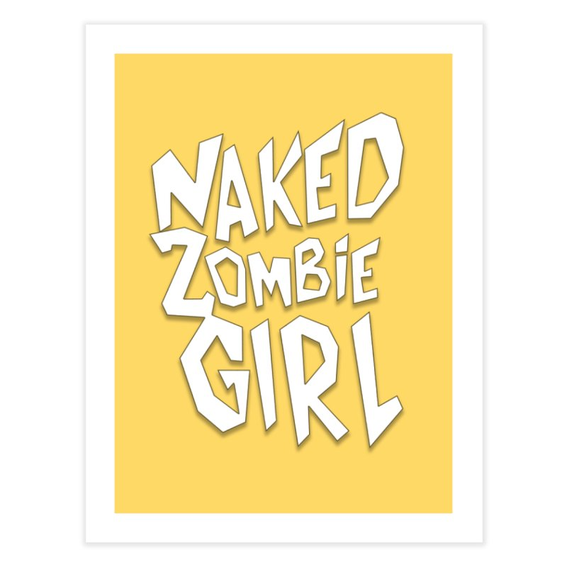 (Official) Naked Zombie Girl Logo - T-Shirt Home Fine Art Print by The Official Hectic Films Shop