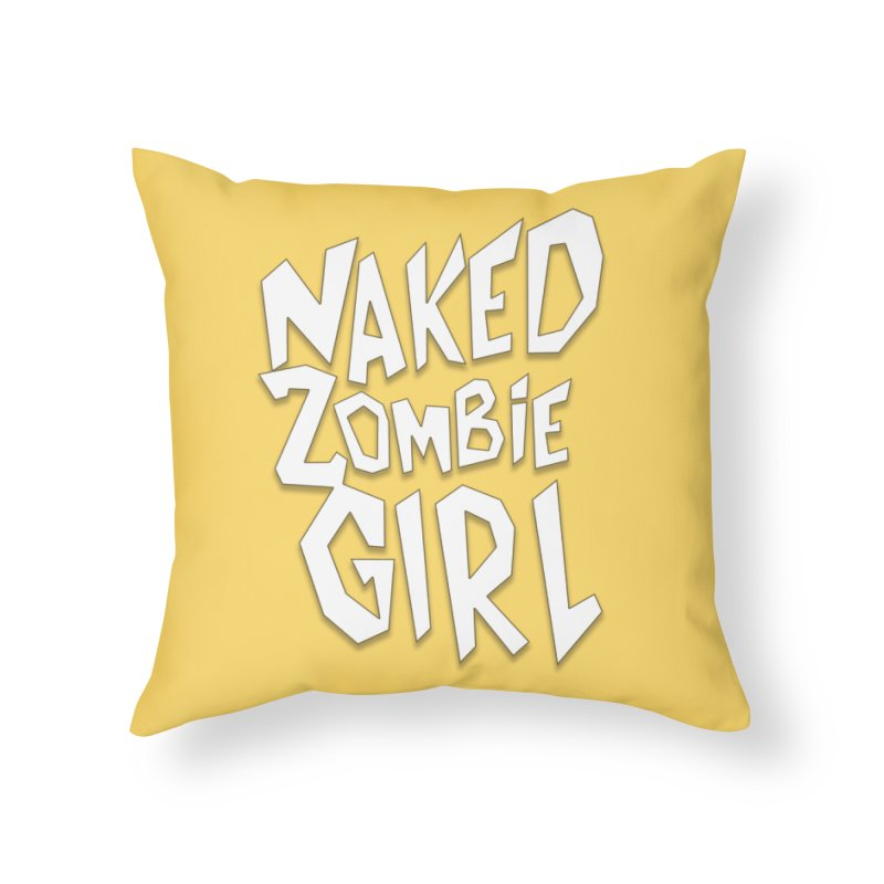 (Official) Naked Zombie Girl Logo - T-Shirt Home Throw Pillow by The Official Hectic Films Shop