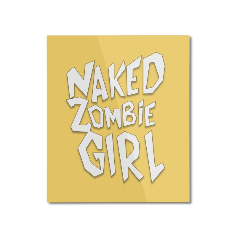 (Official) Naked Zombie Girl Logo - T-Shirt Home Mounted Aluminum Print by The Official Hectic Films Shop