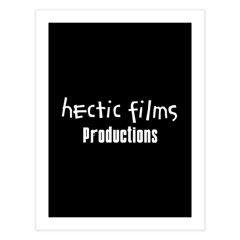 (Official) Hectic Films Classic T-Shirt Home Fine Art Print by The Official Hectic Films Shop