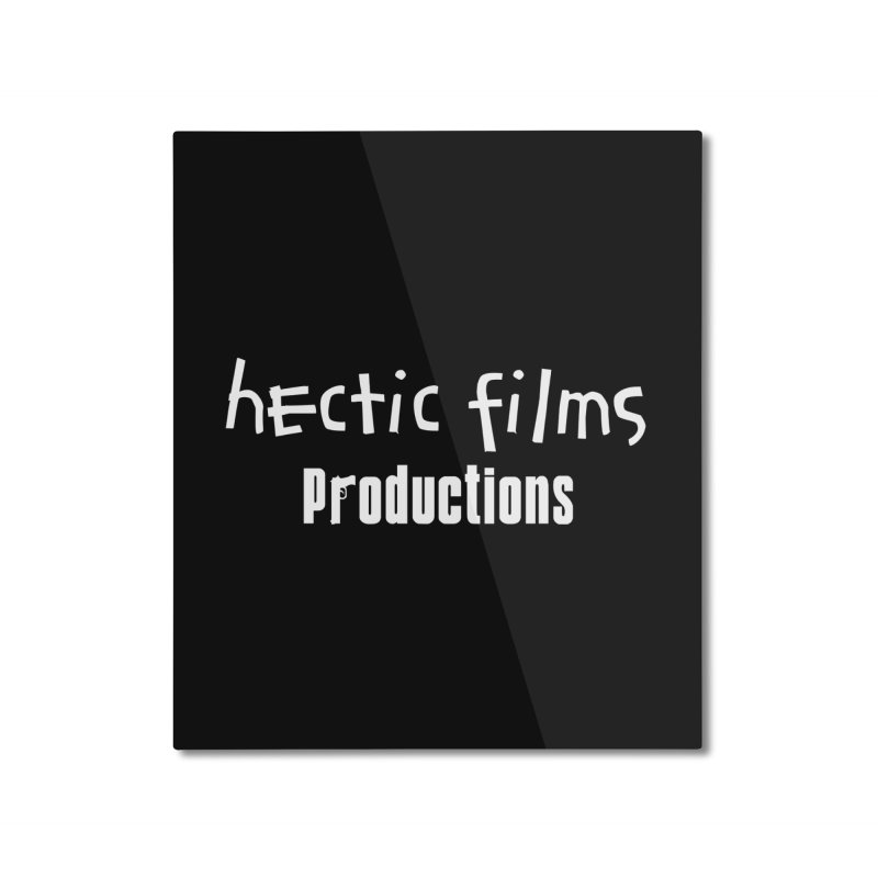 (Official) Hectic Films Classic T-Shirt Home Mounted Aluminum Print by The Official Hectic Films Shop