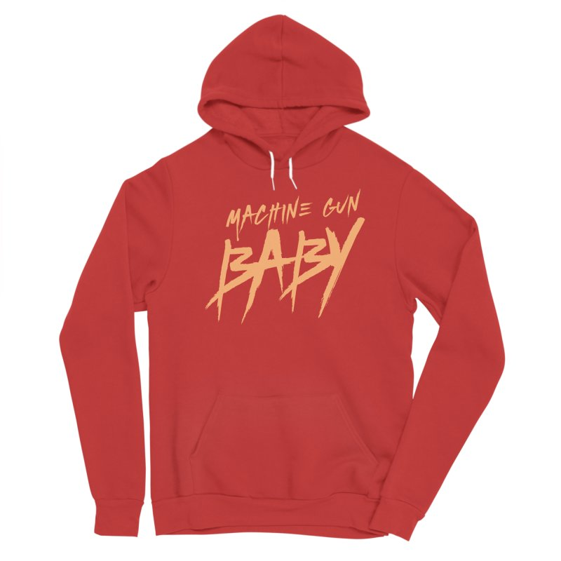 (Official) Machine Gun Baby - T-Shirt Men's Pullover Hoody by The Official Hectic Films Shop
