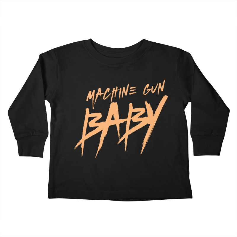 (Official) Machine Gun Baby - T-Shirt Kids Toddler Longsleeve T-Shirt by The Official Hectic Films Shop