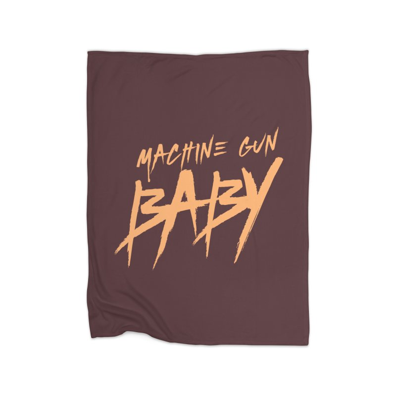 (Official) Machine Gun Baby - T-Shirt Home Blanket by The Official Hectic Films Shop