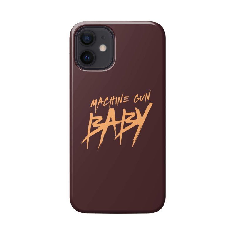 (Official) Machine Gun Baby - T-Shirt Accessories Phone Case by The Official Hectic Films Shop
