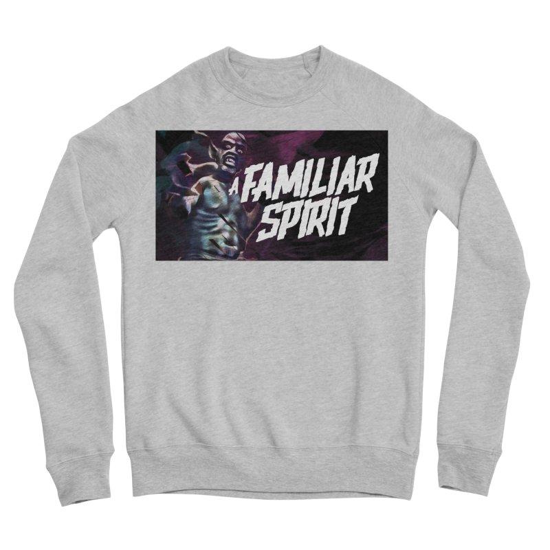 A Familiar Spirit - T-Shirt Women's Sweatshirt by The Official Hectic Films Shop