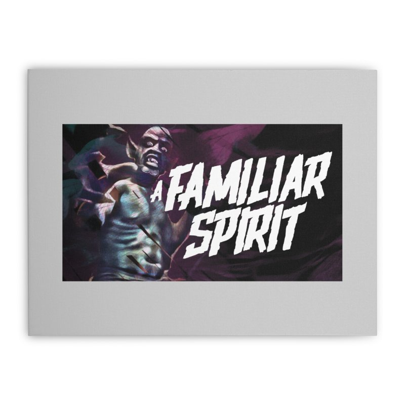 A Familiar Spirit - T-Shirt Home Stretched Canvas by The Official Hectic Films Shop