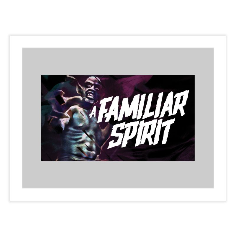 A Familiar Spirit - T-Shirt Home Fine Art Print by The Official Hectic Films Shop