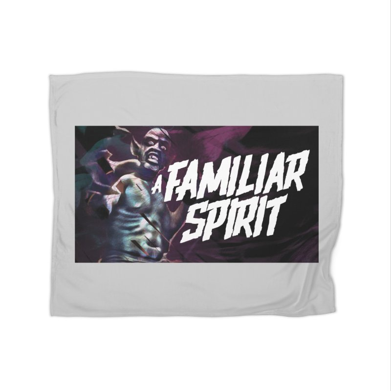 A Familiar Spirit - T-Shirt Home Blanket by The Official Hectic Films Shop