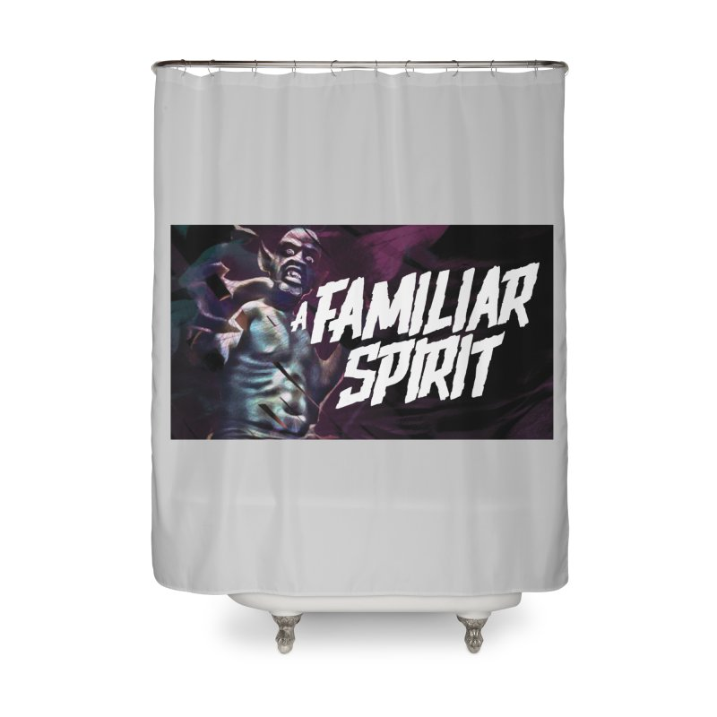 A Familiar Spirit - T-Shirt Home Shower Curtain by The Official Hectic Films Shop