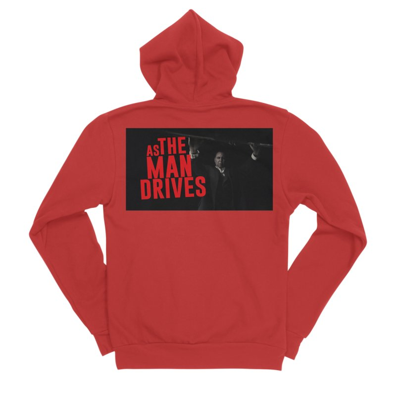 As The Man Drives - T-shirt Men's Zip-Up Hoody by The Official Hectic Films Shop