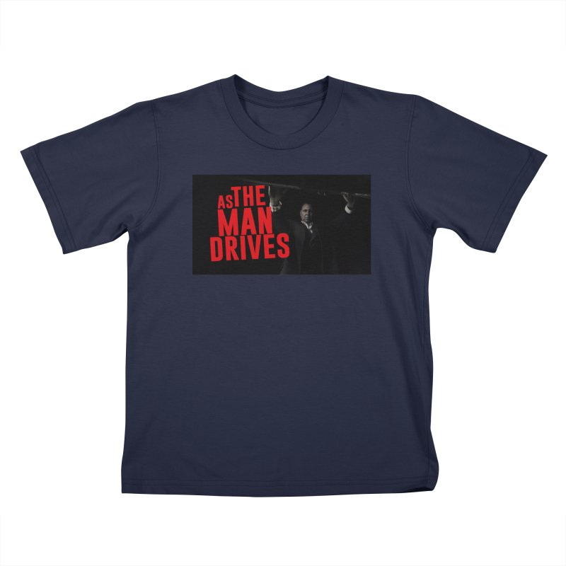 As The Man Drives - T-shirt Kids T-Shirt by The Official Hectic Films Shop