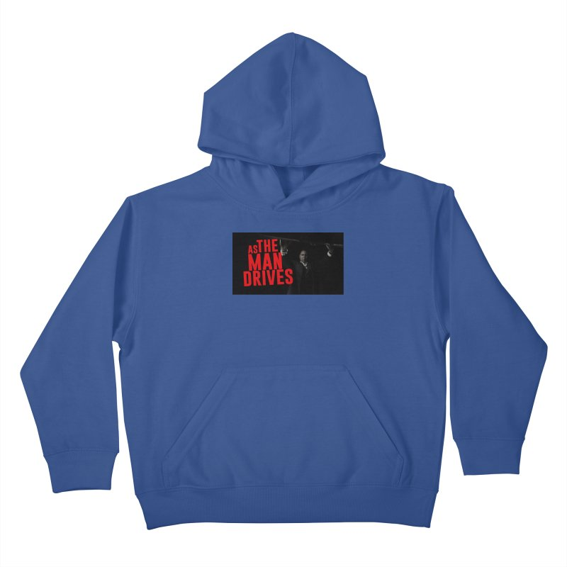 As The Man Drives - T-shirt Kids Pullover Hoody by The Official Hectic Films Shop