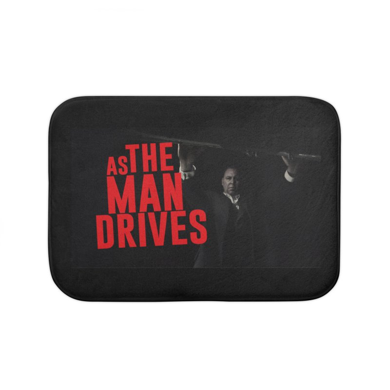 As The Man Drives - T-shirt Home Bath Mat by The Official Hectic Films Shop