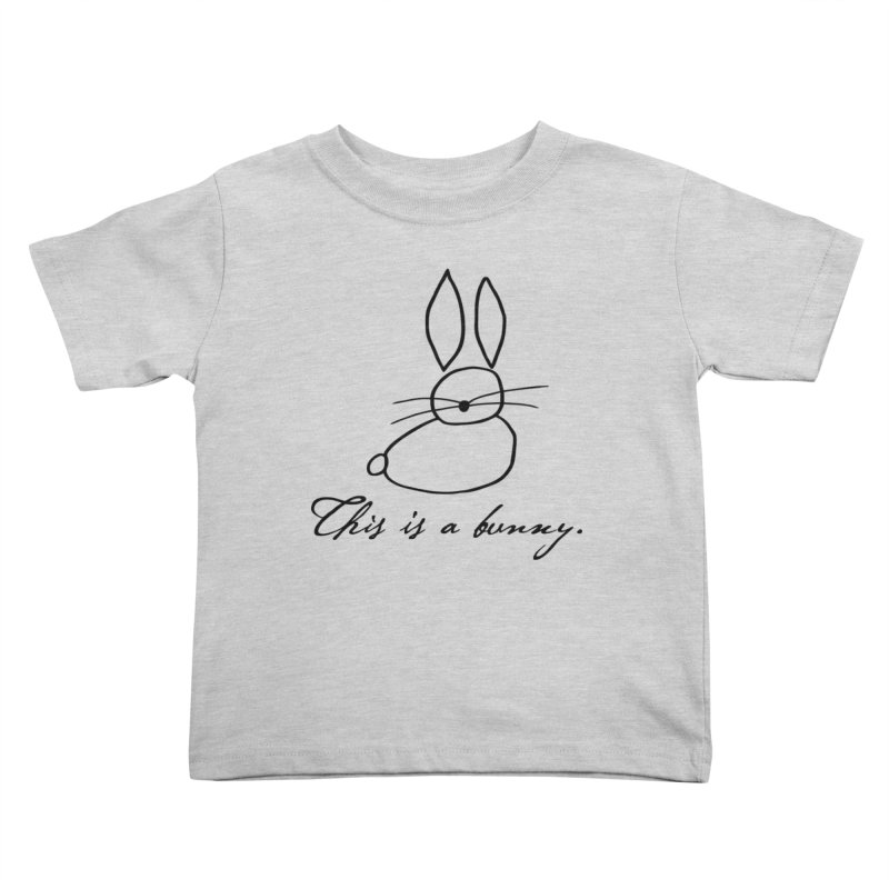 This is a bunny. Kids Toddler T-Shirt by Heidi2524's Artist Shop