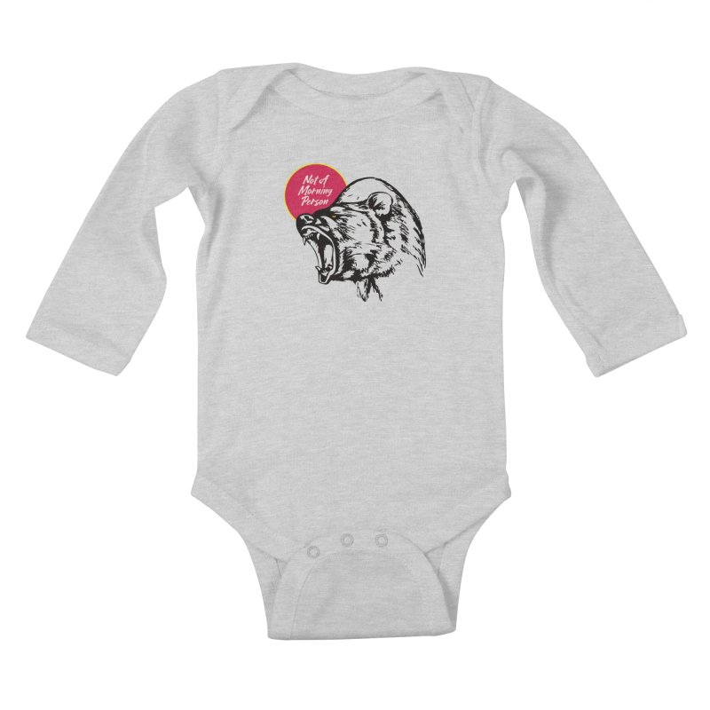 Not A Morning Bear Kids Baby Longsleeve Bodysuit by Heidi2524's Artist Shop