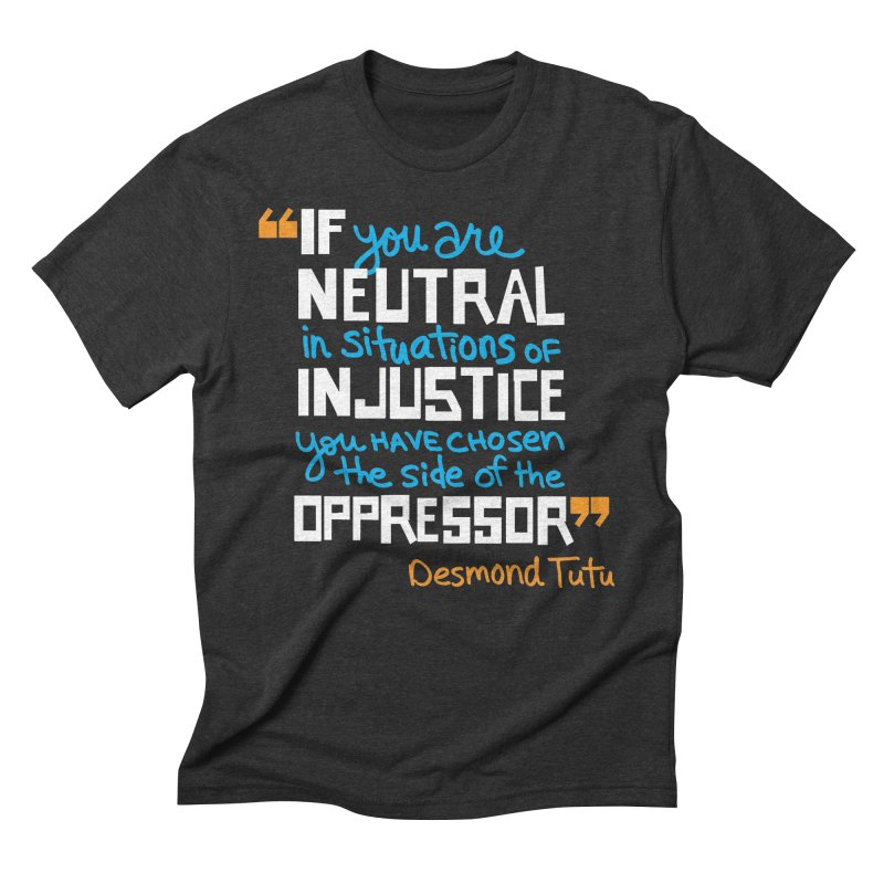 Desmond Tutu Quote Men's Triblend T-Shirt by heidig's Shop