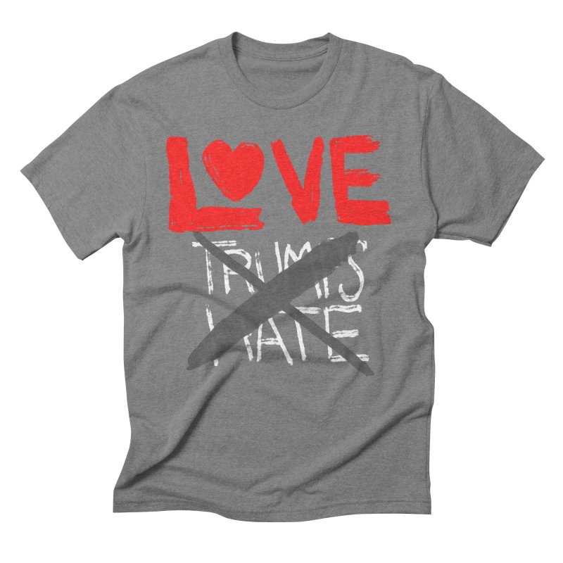 LOVE TRUMPS HATE Men's Triblend T-Shirt by heidig's Shop