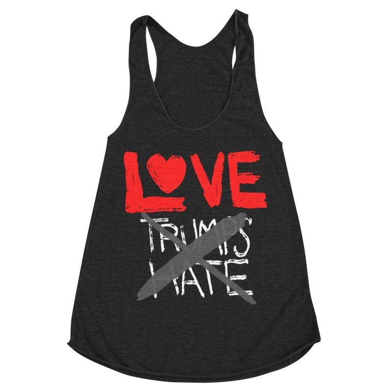 LOVE TRUMPS HATE Women's Racerback Triblend Tank by heidig's Shop