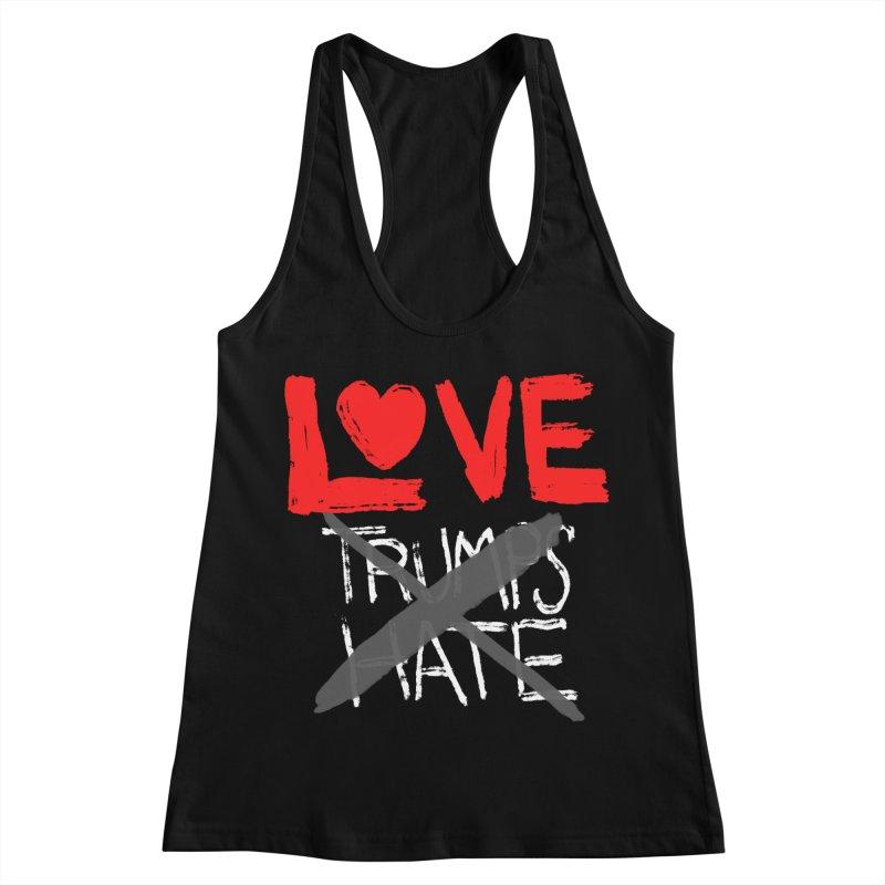 LOVE TRUMPS HATE Women's Racerback Tank by heidig's Shop