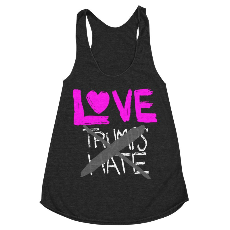 Love Trumps Hate Pink Women's Racerback Triblend Tank by heidig's Shop