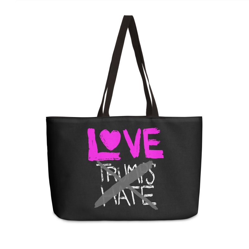 Love Trumps Hate Pink Accessories Weekender Bag Bag by heidig's Shop