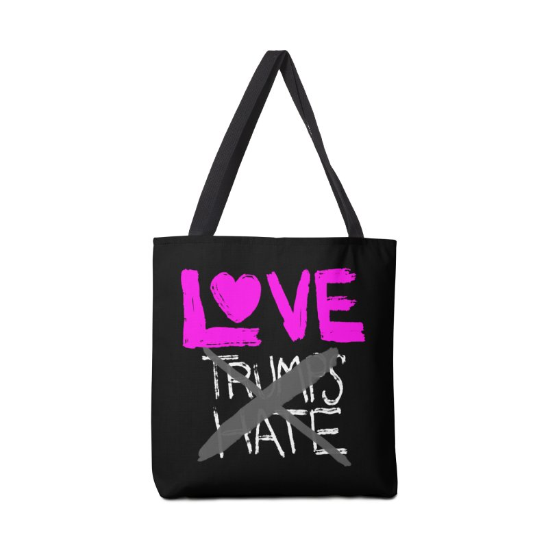 Love Trumps Hate Pink Accessories Bag by heidig's Shop