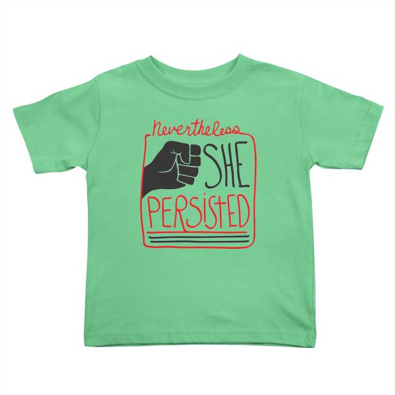 Nevertheless... Light Backgrounds Kids Toddler T-Shirt by heidig's Shop