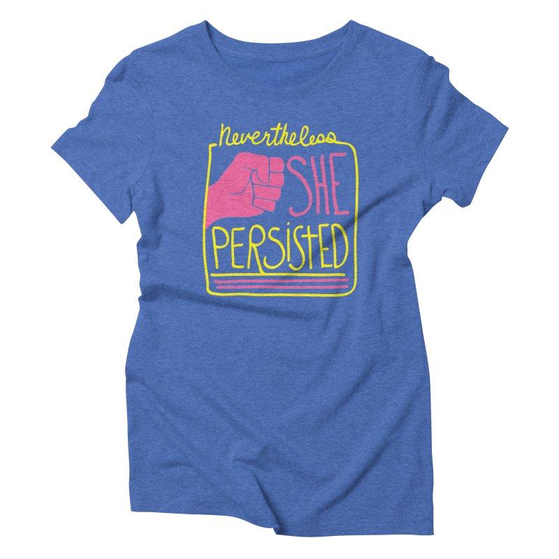 Nevertheless... SMALLER Women's Triblend T-Shirt by heidig's Shop