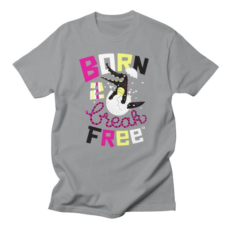 born to break free Men's T-Shirt by Heldenstuff