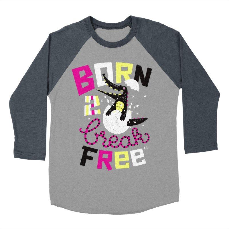 born to break free Women's Baseball Triblend T-Shirt by Heldenstuff