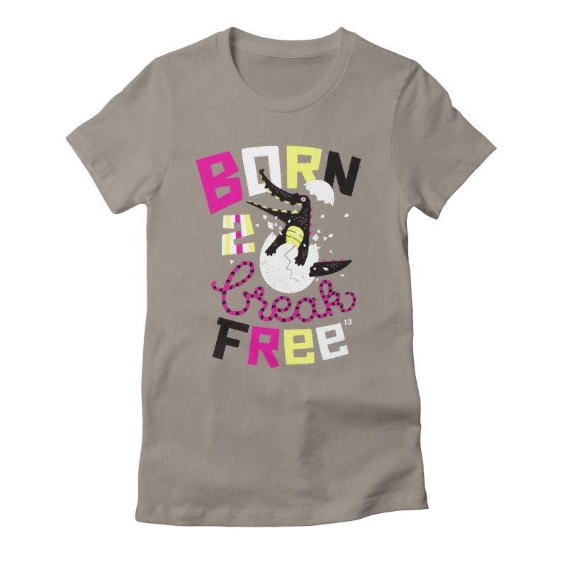 born to break free Women's Fitted T-Shirt by Heldenstuff