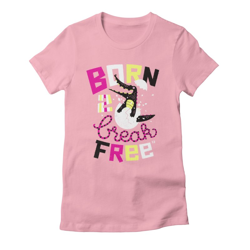 born to break free Women's Fitted T-Shirt by Heldenstuff