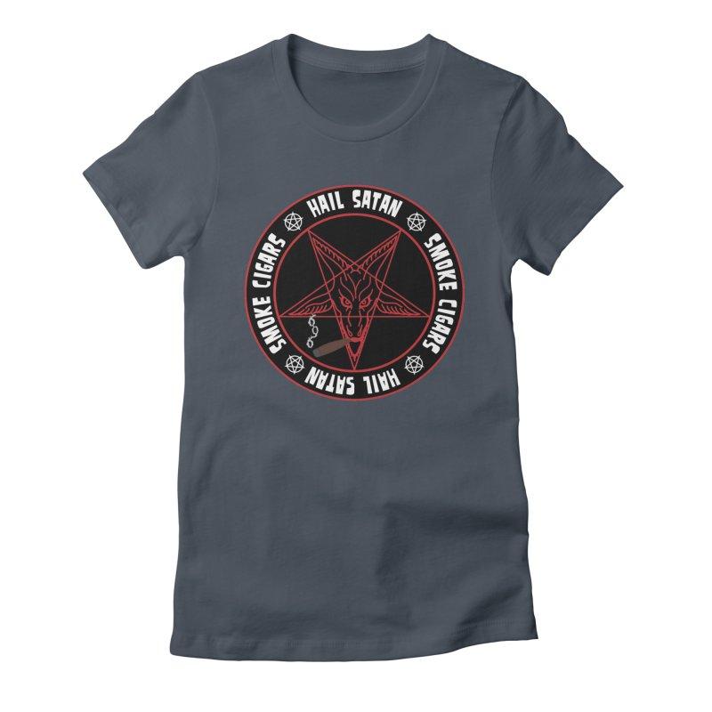Hellfire Smokers Club - Smoke Cigars Hail Satan Women's T-Shirt by hellfiresmokersclub's Artist Shop