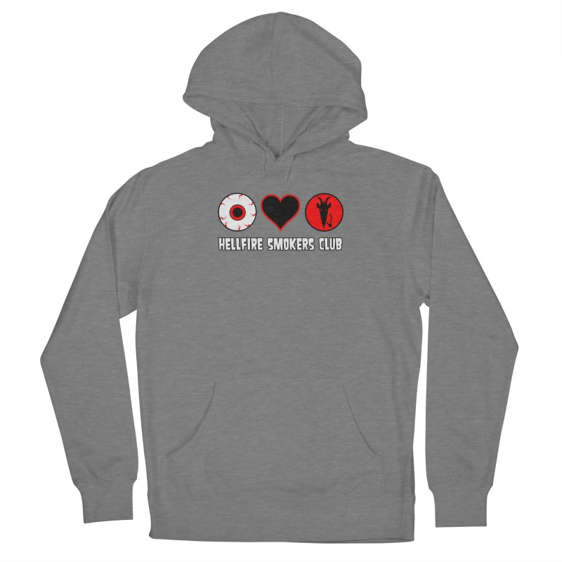 Hellfire Smokers Club - Eye Heart HSC Women's Pullover Hoody by hellfiresmokersclub's Artist Shop