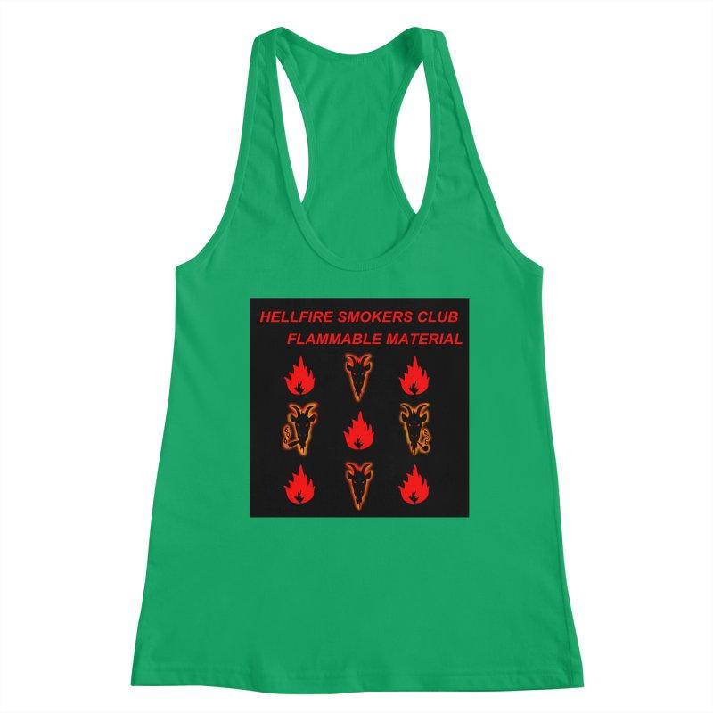Hellfire Smokers Club - Inflammable Materials Women's Tank by hellfiresmokersclub's Artist Shop