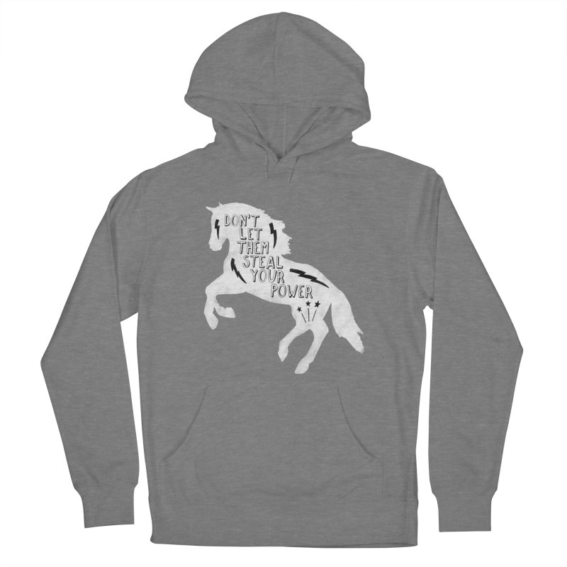 Don't Let Them Steal Your Power Men's French Terry Pullover Hoody by Hello Happiness!