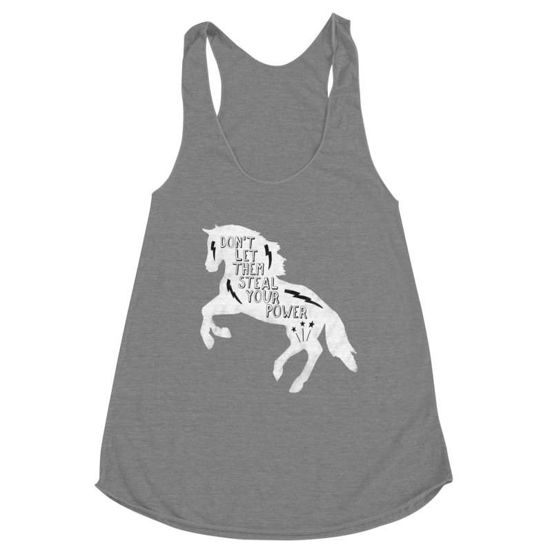 Don't Let Them Steal Your Power Women's Racerback Triblend Tank by Hello Happiness!
